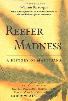 Book Reefer Madness: A History Of Marijuana by Larry Ratso Sloman