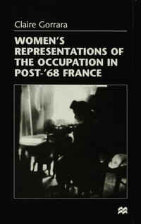 Women's Representations of the Occupation in Post-'68 France