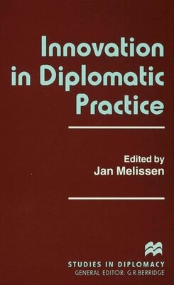 Book Innovation In Diplomatic Practice by Jan Melissen