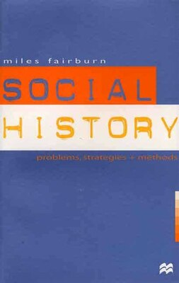 Book Social History: Problems, Strategies and Methods by Miles Fairburn