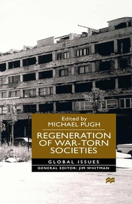 Book Regeneration of War-Torn Societies by na na