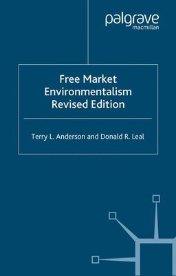 Book Free Market Environmentalism: Revised Edition by Terry L. Anderson
