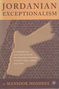 Jordanian Exceptionalism: A Comparative Analysis of State-Religion Relationships in Egypt, Iran…