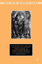 The Repentant Abelard: Family, Gender, and Ethics in Peter Abelard's Carmen ad Astralabium and…