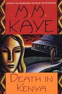 Book Death in Kenya by M. M. Kaye