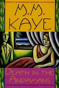 Book Death in the Andamans by M. M. Kaye