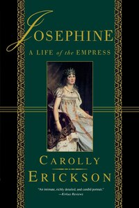 Josephine: A Life of the Empress