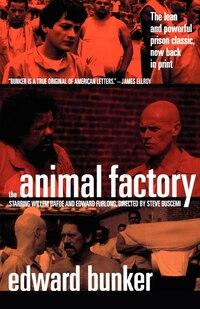 The Animal Factory: A Novel