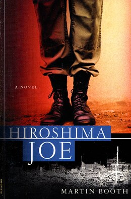 Book Hiroshima Joe: A Novel by Martin Booth