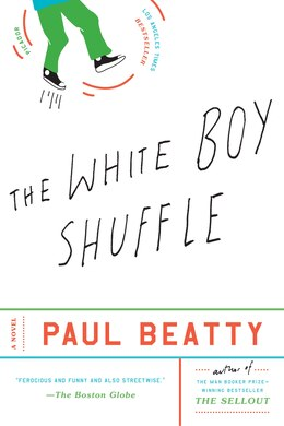Book The White Boy Shuffle: A Novel by Paul Beatty