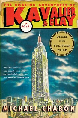 Book The Amazing Adventures of Kavalier & Clay: A Novel by Michael Chabon
