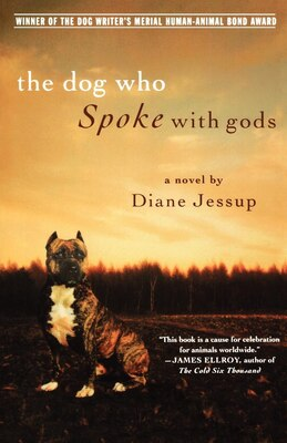 Book The Dog Who Spoke with Gods: A Novel by Diane Jessup