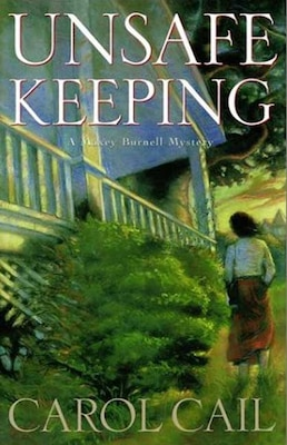 Book Unsafe Keeping by Carol Cail