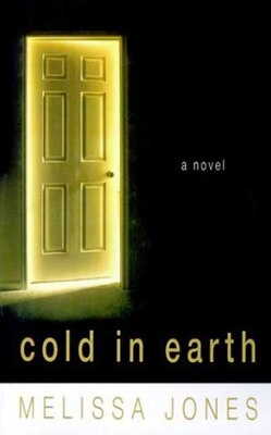 Book Cold in Earth: A Novel of Psychological Suspence by Melissa Jones