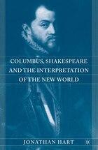 Columbus, Shakespeare, And The Interpretation Of The New World