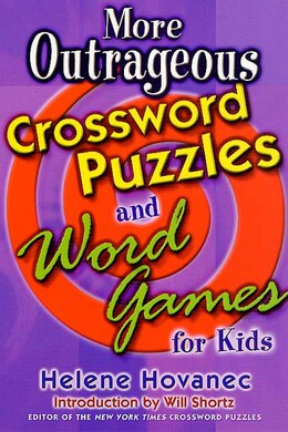 Book More Outrageous Crossword Puzzles and Word Games for Kids by Helene Hovanec