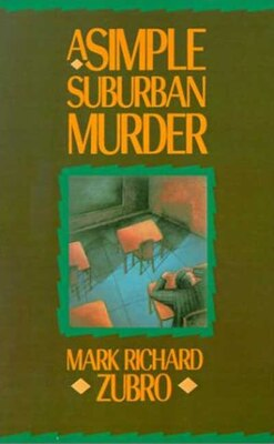 Book A Simple Suburban Murder by Mark Richard Zubro