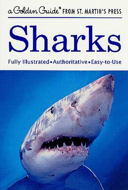 Book Sharks: Fully Illustrated, Authoritative, Easy To Use by Andrea Gibson