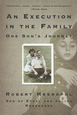 Book An Execution in the Family: One Son's Journey by Robert Meeropol