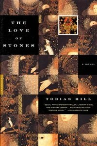 Book The Love Of Stones by Tobias Hill