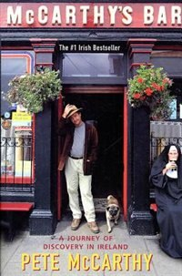 Book Mccarthy's Bar: A Journey Of Discovery In Ireland by Pete Mccarthy