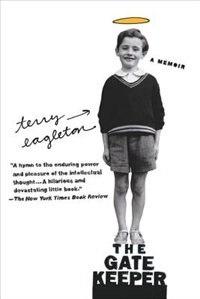 Book The Gatekeeper: A Memoir by Terry Eagleton