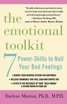Book The Emotional Toolkit: Seven Power-skills To Nail Your Bad Feelings by Darlene Mininni