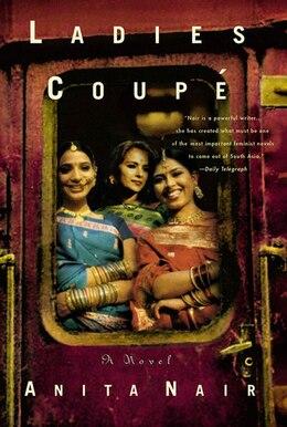 Book Ladies Coupe: A Novel by Anita Nair