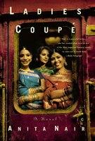 Ladies Coupe: A Novel