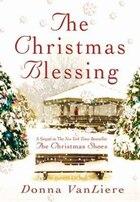 The Christmas Blessing: A Novel