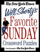The New York Times Will Shortz's Favorite Sunday Crossword Puzzles: From the Pages of The New York…