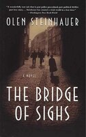 The Bridge of Sighs: A Novel