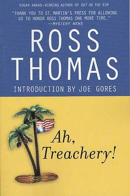 Book Ah, Treachery! by Ross Thomas
