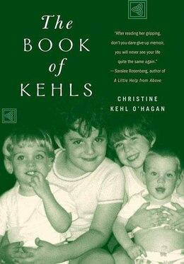 Book The Book of Kehls by Christine Kehl O'Hagan