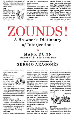 Book Zounds!: A Browser's Dictionary of Interjections by Mark Dunn