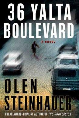 Book 36 Yalta Boulevard: A Novel by Olen Steinhauer