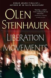 Liberation Movements: A Thriller