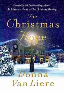 The Christmas Hope: A Novel by Donna Vanliere