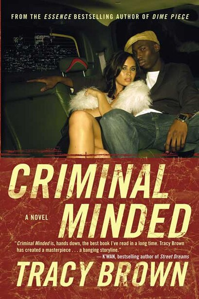 Criminal Minded: A Novel by Tracy Brown