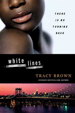 Book White Lines by Tracy Brown
