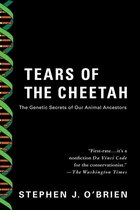 Tears Of The Cheetah: The Genetic Secrets of Our Animal Ancestors