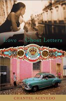 Love And Ghost Letters: A Novel