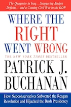 Where The Right Went Wrong: How Neoconservatives Subverted the Reagan Revolution and Hijacked the…