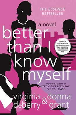 Book Better Than I Know Myself: A Novel by Virginia DeBerry