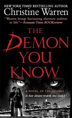 Book The Demon You Know: A Novel of the Others by Christine Warren
