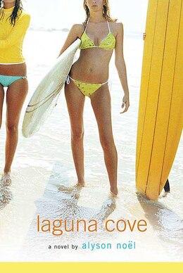 Book Laguna Cove: A Novel by Alyson Noël