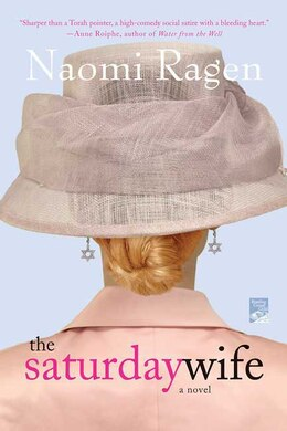 Book The Saturday Wife: A Novel by Naomi Ragen