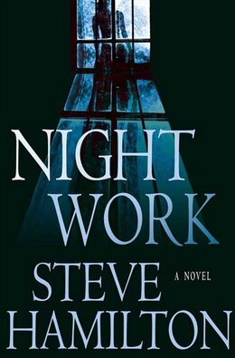 Book Night Work by Steve Hamilton