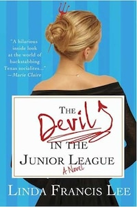 The Devil in the Junior League: A Novel