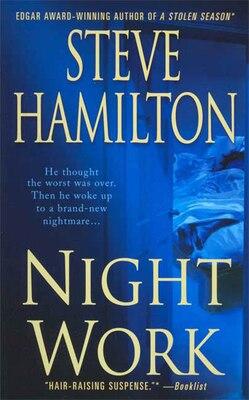 Book Night Work: A Novel by Steve Hamilton